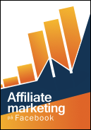 Ebog om affiliate marketing og facebook annoncering